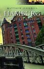 Hamburg: A Cultural and Literary History by Matthew Jefferies (Paperback, 2010)