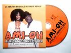 AMI-OH : AFRICAN CONNECTION (VERSION ORIGINALE DU 'COUPE DECALE') [ CD SINGLE ]