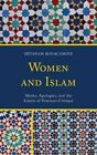 Women and Islam: Myths, Apologies, and the Limits of Feminist Critique by Ibtissam Bouachrine (Hardback, 2014)