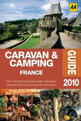 Caravan and Camping France 2010 (AA Lifestyle Guides)