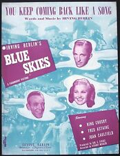 """1945 """"BLUE SKIES"""" MOVIE SHEET MUSIC """"YOU KEEP COMING BACK LIKE A SONG"""" CROSBY"""