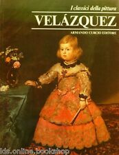 Velàzquez - Armando Curcio Editore Roma 1980