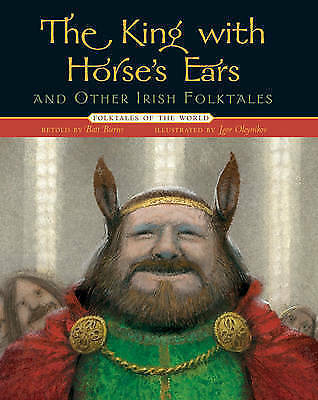 The King with Horse's Ears and Other Irish Folktales by Sterling Juvenile (Hard…