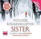 Sister by Rosamund Lupton (CD-Audio, 2011)