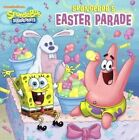 Spongebob's Easter Parade by Steven Banks (Hardback, 2013)