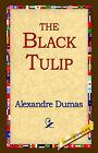 The Black Tulip by Alexandre Dumas (Hardback, 2006)
