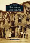 Stanhope and Byram by Jennifer Jean Miller (Paperback / softback, 2014)