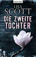 Die zweite Tochter von Lisa Scott (2013, Taschenbuch)