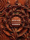 Design in the Age of Darwin: From William Morris to Frank Lloyd Wright by Stephen Eisenman (Paperback, 2008)