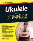 Ukulele For Dummies by Suresh Ramamurthi, Alistair Wood (Paperback, 2015)