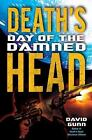 Death's Head: Day of the Damned by David Gunn (2009, Hardcover)