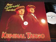 HAZY OSTERWALD SEXTETT Kriminal Tango / German LP 1988 BEAR TRACKS BTS 943405