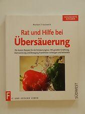 Rat und Hilfe bei Übersäuerung Norbert Treutwein Rezepte für die Entsäuerung