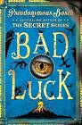 Bad Luck by Pseudonymous Bosch (Paperback, 2016)