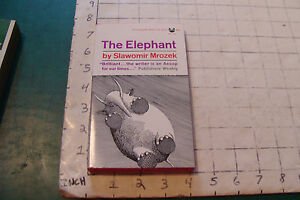 UNREAD  High Grade Pbk: THE ELEPHNAT by Slawomir Mrozek 1962, 176pgs