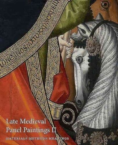 1 of 1 - Late Medieval Panel Paintings: Materials, Methods, Meanings: Volume II, , Good B
