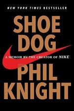 Shoe Dog : A Memoir by the Creator of Nike by Phil Knight (2018, Trade Paperback)