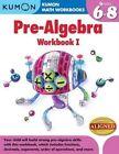 Kumon Pre-Algebra Workbook I: I by Kumon Publishing North America, Inc (Paperback, 2014)