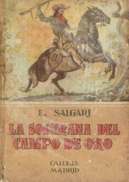 La Soberana del Campo de Oro. Emilio Salgari