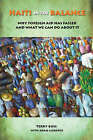 Haiti in the Balance: Why Foreign Aid Has Failed and What We Can Do About it by Terry F. Buss (Paperback, 2008)