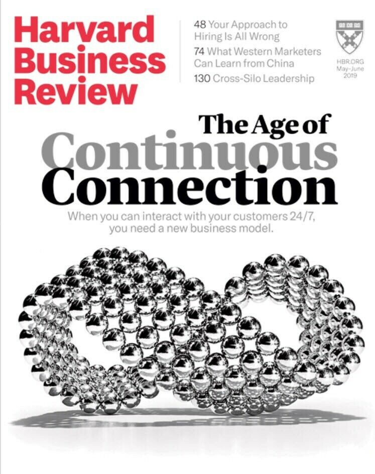 Harvard Business Review May/June 2019 The Age Of Continuous Connection 3