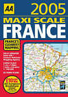 AA Maxi Scale France: 2005 by AA Publishing (Paperback, 2004)
