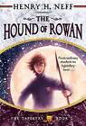 The Hound of Rowan by Henry H Neff (Paperback / softback)