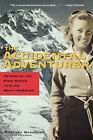 The Accidental Adventurer: Memoir of the First Woman to Climb Mount McKinley by Barbara Washburn (Paperback / softback, 2001)