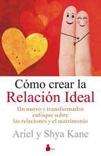 Como crear la relacion ideal (Spanish Edition)-ExLibrary