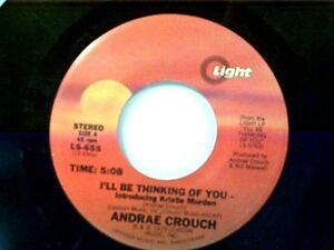 Andrae Crouch Ill Be Thinking Of You Ive Got The Best 45 Near