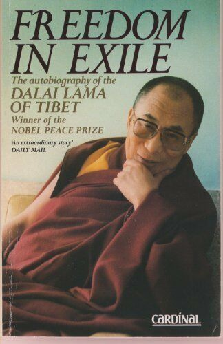 Freedom In Exile: The Autobiography of the Dalai Lama of Tibet,His Holiness The