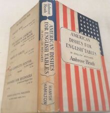 Ambrose Heath American Dishes For English Tables First Ed 1939