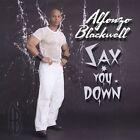 Sax You Down by Alfonzo Blackwell (CD, Jul-2004, 2 Discs, Utopia Music Group)