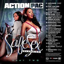 DJ ACTION PAC- SAFE SEX CLASSICS PT. 2 (MIX CD) ANITA BAKER, SWV, ENVOGUE, TROOP