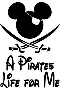 Custom Vinyl Decal Run Pirates Life For Me Mickey Pirate Of The - Custom vinyl decals near me