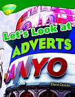Oxford Reading Tree: Level 12: Treetops Non-Fiction: Let's Look at Adverts by Elaine Canham (Paperback, 2005)