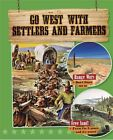 Go West with Settlers and Farmers by Rachel Stuckey (Paperback / softback, 2016)