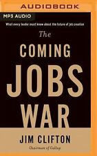 The Coming Jobs War by Jim Clifton (2016, CD, Unabridged)
