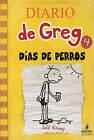Dias de Perro by Jeff Kinney (Hardback, 2010)