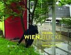 Wien.Blicke / Vienna.Views (2014, Taschenbuch)