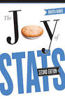 The Joy of Stats: A Short Guide to Introductory Statistics in the Social Sciences by Roberta Garner (Paperback, 2010)