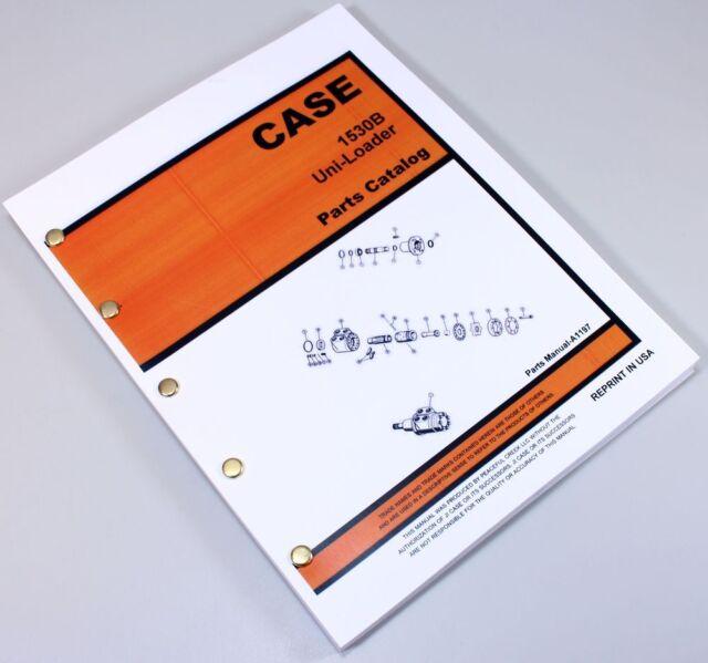 Case 1530B Uni-Loader Parts Catalog Manual A1197 1974