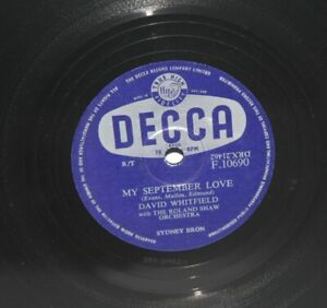 David-Whitfield-My-September-Love-1956-Shellac-10-034-78-Decca-F-10690