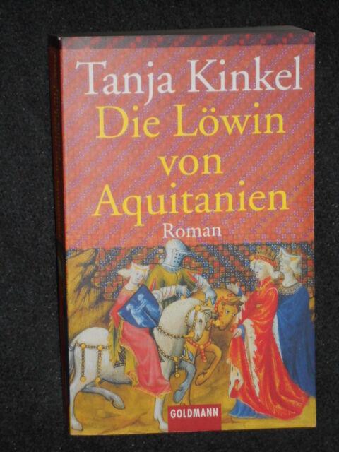 Die Löwin von Aquitanien von Tanja Kinkel (Taschbuch 1991)