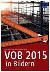VOB 2015 in Bildern von Frank Hempel, Petra Derler und Markus Fiedler (2015, Kunststoffeinband)