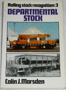 Rolling-Stock-Recognition-3-Departmental-Stock-By-Colin-J-Marsden