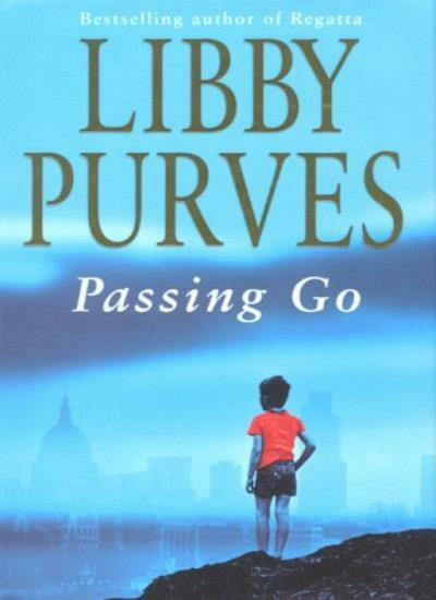 Passing Go By Libby Purves. 9780340718827