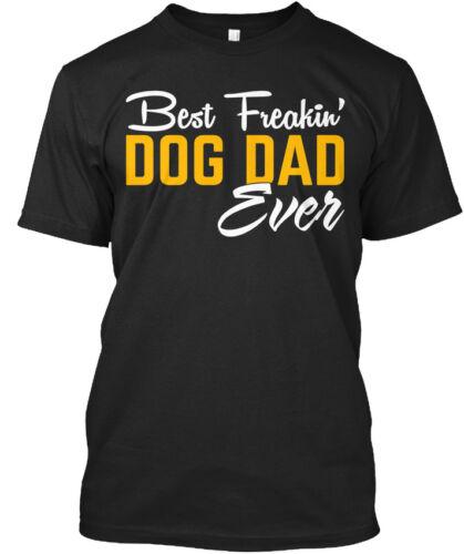 Meilleur chien père jamais Cadeau Idéal-Freakin /'Standard Unisexe T-Shirt