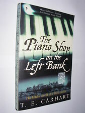 The Piano Shop On The Left Bank by T.E. Carhart PB life with a love of pianos AG
