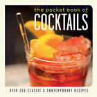The Pocket Book of Cocktails: Over 150 Classic and Contemporary Recipes by Ryland, Peters & Small Ltd (Paperback, 2016)